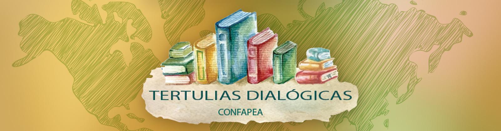 CONFAPEA - Tertulias Dialógicas